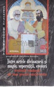 Intre artele divinatorii si magie, superstitii, eresuri