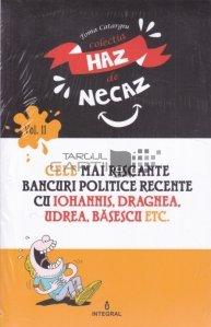 Cele mai riscante bancuri politice recente cu Iohannis, Dragnea, Udrea, Basescu etc.