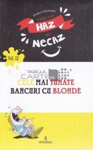 Cele mai tunate bancuri cu blonde