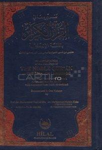 Interpretation of the Meanings of The Noble Qur'An in the English Language / interpretarea semnificatiilor Coranului Nobil in limba engleza
