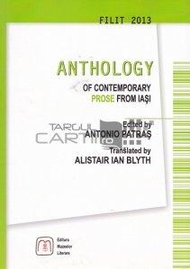 Anthology of Contemporany prose from Iasi / Antologie de proza contemporana din Iasi