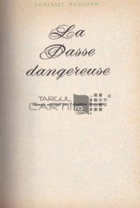 La pasee dangereuse / Trecutul periculos