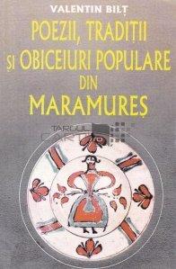 Poezii, traditii si obiceiuri populare din Maramures