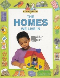 The Homes We Live In