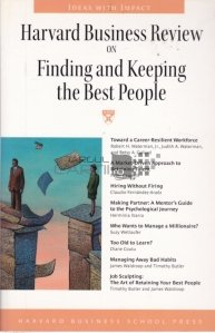 Finding and keeping the best people / Cum sa fii un angajator eficient