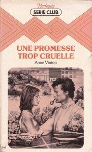 Une promesse trop cruelle / O promisiune prea cruda