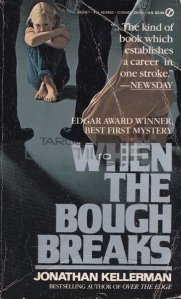 When the bough breaks / Cand creanga se rupe