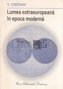 Lumea extraeuropeana in epoca moderna