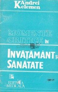Momente critice in invatamant si sanatate