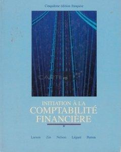 Initiation a la comptabilite financiere / Introducere in contabilitatea financiara