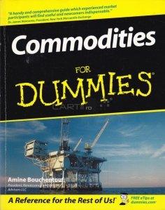 Commodities for dummies / Piata de marfuri pe intelesul tuturor