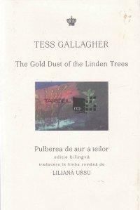 The Gold Dust of the Linden Trees/Pulberea de aur a teilor