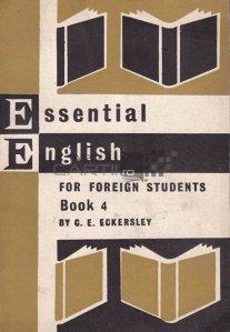Essential English for Foreign Students / Engleza fundamentala pentru studenti straini