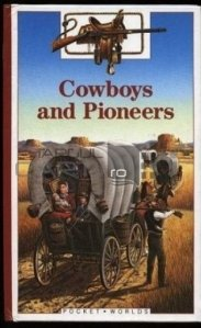 Cowboys and Pioneers