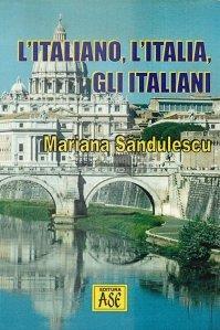 L'Italiano, l'Italia, gli Italiani / Limba italiana, Italia, si Italienii