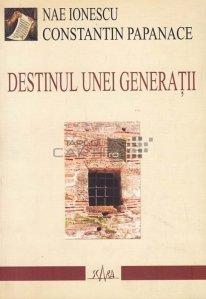 Destinul unei generatii