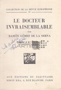 Le docteur invraisemblable / Doctorul indoielnic