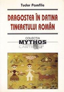 Dragostea in datina tineretului roman