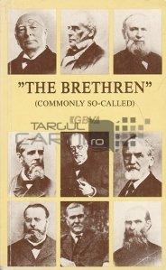 The Brethren (commonly so-called) / Cultul din Brethren