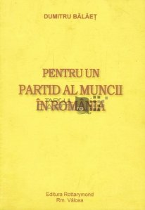 Pentru un partid al muncii in Romania