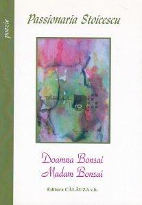 Doamna Bonsai. Madam Bonsai.