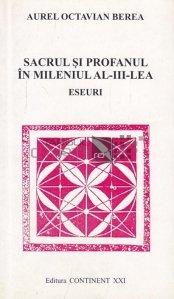 Sacrul si profanul in mileniul al III-lea