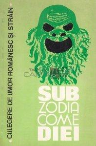 Sub zodia comediei