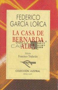 La casa de Bernarda Alba / Casa lui Bernarda Alba