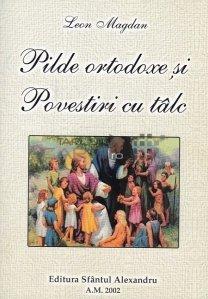 Pilde ortodoxe si povestiri cu talc