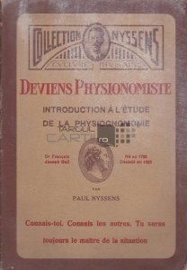 Deviens Physionomiste / Deveniti fizionomist. introducere in studiul fizionomiei