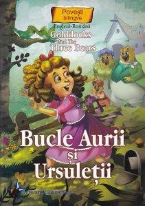 Goldilocks and the three bears/ Bucle aurii si ursuletii