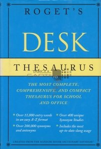 Roget's Desk thesaurus / Tezaurul din birou