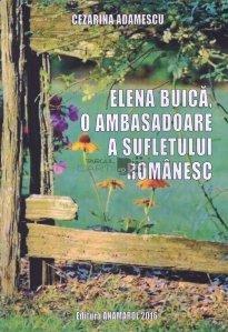 Elena Buica, o ambasadoare a sufletului romanesc