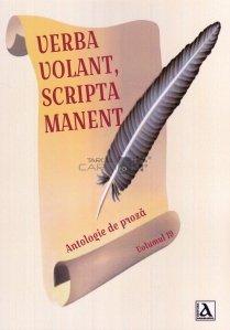 Verba volant, scripta manent / Cuvintele zboara, scrierile raman