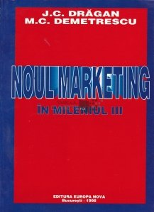 Noul Marketing in mileniul III