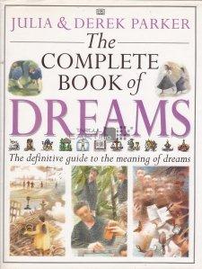 The complete book of dreams / Cartea completa a viselor. Ghidul definitiv al insemnatatii viselor