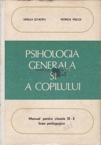 Psihologia generala si a copilului