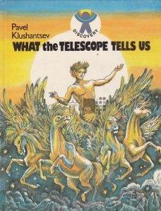 What the telescope tells us / Ce ne spune telescopul