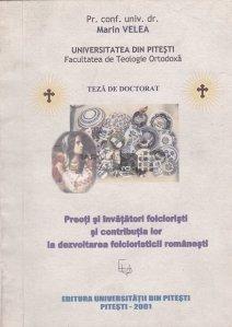 Preoti si invatatori folcloristi si contriubtia lor la dezvoltarea folcloristicii romanesti