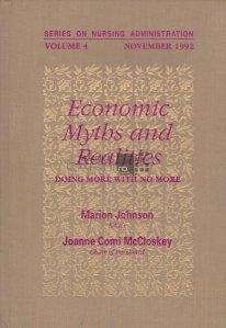 Economic Myths and Realities / Mituri economice si realitati. Fa mai mult cu mai putin