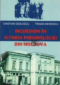 Incursiuni in istoria pneumologiei din Moldova