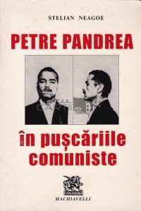 Petre Pandrea in puscariile comuniste