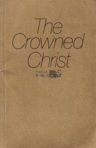 The Crowned Christ / Hristosul incoronat