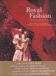 Moda regala/ Royal Fashion