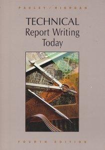 Technical report writing today / Raport tehnic al scrisului de azi
