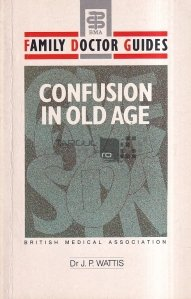 Confusion in Old Age