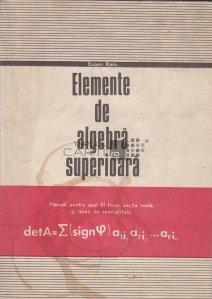 Elemente de algebra superioara