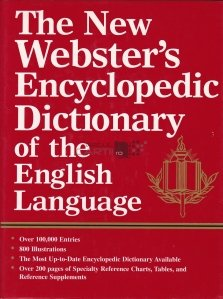 The new webster's encyclopedia dictionary of the english language / Noul dictionar enciclopedie Webster al limbii engleze