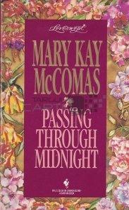 Passing through midnight / Trecand prin miezul noptii