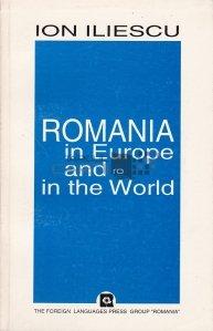 Romania in Europe and in the world / Romania in Europa si in lume